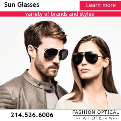 Wide variety of designer sunglasses. Over 3000 frames at Fashion Optical - The Art Of Eye Wear - 3430 Oak Lawn Ave | Dallas, Texas 75219 Phone: 214-526-6006